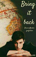 Bring It Back/Shawn Mendes ff/zawieszone by MendesFlyBoard