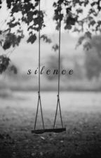 Silence - Mi historia de demonios. by Angels-to-fly