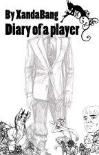 Diary of a Player by XandaBang