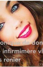 Chronique de donia : une infirmière violer puis renier by Soso2312