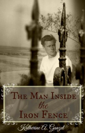 The Man Inside the Iron Fence (The Boy in the Woods Pt. 2)