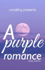 A Purple Romance by uncalling