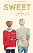 Sweet Love «hunhan» by hunxohan