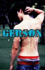 GERSON (boyxboy) by xxxyorikaxxx