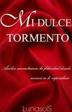MI DULCE TORMENTO by LunasolS