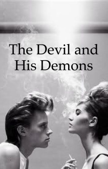 The Devil And His Demons
