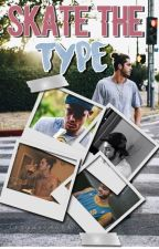 Skate's the type ::nm by itsmaximoff