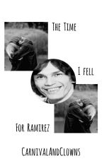 The Time I fell for Ramirez(Editing) by FavoriteTwinChild