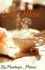 She's Mine by Pseudonym_Princess