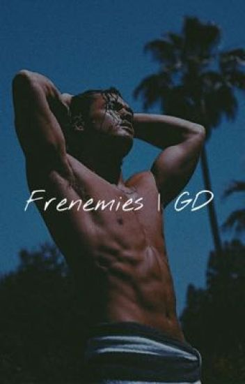 Frenemies (Grayson Dolan fanfic)