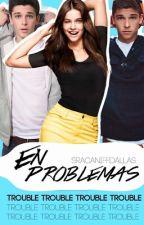 ¡En Problemas! by -idk5sos