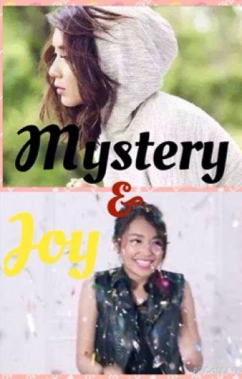 Mystery and Joy