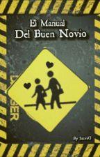 El Manual Del Buen Novio by JamesGV