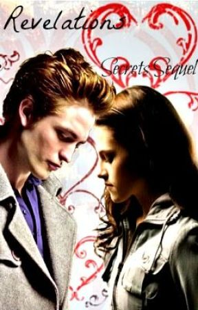 REVELATIONS. (Edward and Bella fanfic) by MarylouKon