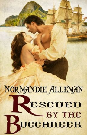 Rescued by the Buccaneer (Excerpt Only) by NormandieAlleman