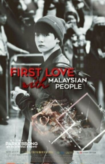 First Love with Malaysian People