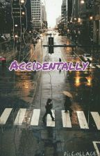 Acidentally ∞ by Princess14_1D