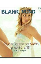 BLANK MIND by Aura_Rodriguez29