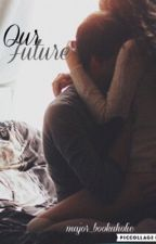 Our Future: A Lux Fanfic (Book 1) by major_bookaholic