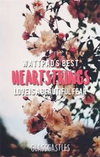 Wattpad's Best - Heartstrings by glasscastles
