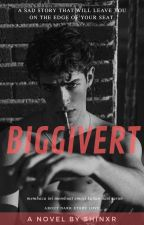 BIGGIVERT [ON GOING] by Shinxr