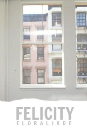 Felicity by marvelers