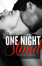 One Night Stand by BlushesScarlett