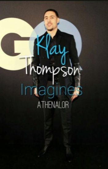 Klay Thompson Imagines