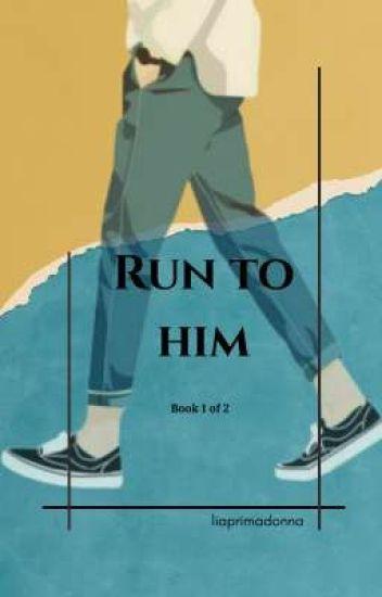 RUN TO HIM (boyxboy)