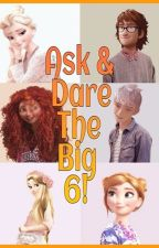 Ask and Dare The Big 6! by 5UMM3R-L0V3R