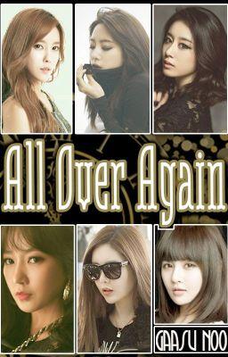 Đọc truyện [Shortfic] All Over Again   SsoKyul/Sori, EunYeon/JiJung
