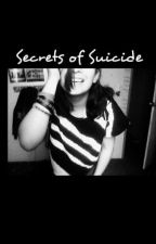 Secrets of Suicide by nidia_