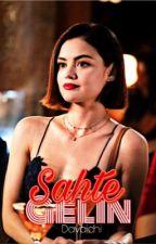 Sahte Gelin by Davaichi