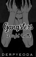 Gangsters Painful Battle [KrisHanTao Fanfic] by derpyeoda