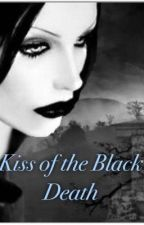 Kiss of the Black Death by TheCrow345
