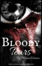 Creepypasta: Bloody tears (#Wattys 2015) by PhoenixKatana