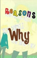 Reasons Why by roeckash