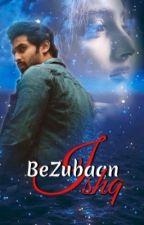 Bezubaan Ishq #Wattys2017 #MissionDesi by __snowflakes__