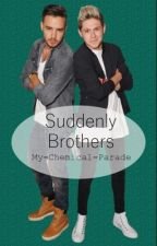 Suddenly Brothers ➳ Niam AU by My-Chemical-Parade