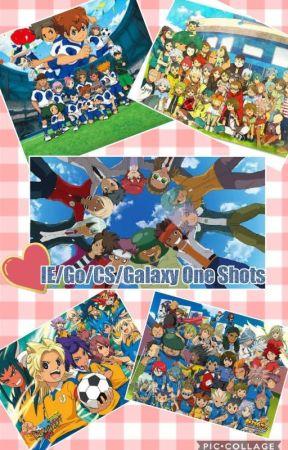 Inazuma Eleven/GO/CS/Galaxy One shots (Request Close) by Tsukinawa_Yukino