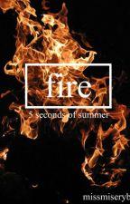 Fire-5sos by missmiseryb