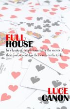 Full House by lucytaylor9