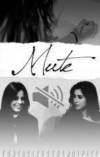 Mute ||Camren by FuntasizeSerendipity