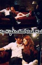 My Highschool Bed Mate                    														( HYUNA / HYUNSEUNG ) by lovelyguz
