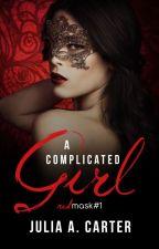 A Complicated Girl by JuliaACarter