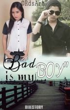 Bad Boy is My Boy by ebiiefebriana