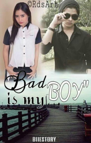 Bad Boy is My Boy