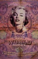 New World Money. by Bhettiboop