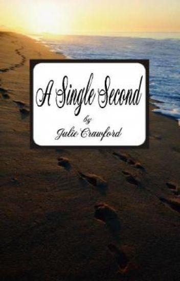 A Single Second