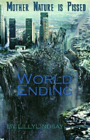 World Ending by LillyLindsay